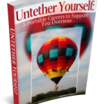 Untether Yourself: 5 Portable Careers to Support You Overseas