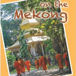 Malice in the Mekong