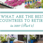 What are the Best Countries to Retire in 2017 (Part 2)