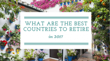 best countries to retire in 2017